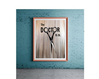 Poster for hair salon- The doctor is in- beautiful blonde background featuring hair shears- varying sizes