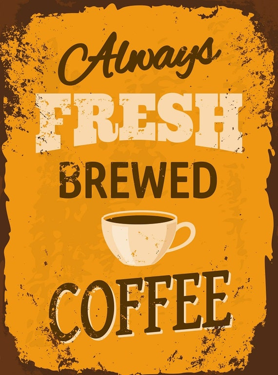 BREWED COFFE Signs Brewed Coffe Sign Metal Brewed coffe