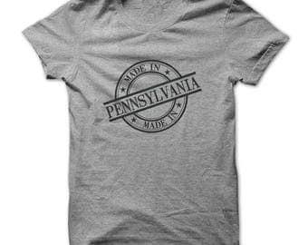 MADE IN PENNSYLVANIA T-shirt,pennsylvania t-shirt,pennsylvania birthday t-shirt,state of pennsylvania,pennsylvania made gift tees,pa state