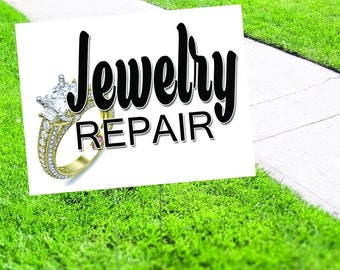 Jewelry Repair Shop Yard Sign Corrugated Plastic with Free Stakes