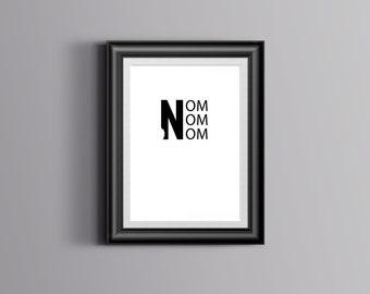 NOM NOM NOM Word Art; Downloadable Print; Print Your Own Art
