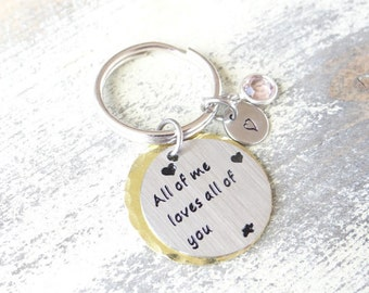 All of me loves all of you Keychain, best friends, best friend keychain, friendship gift, all of me loves all of you, Valentines Day
