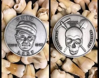 Killer Ed Gein Novelty Coin - True Crime