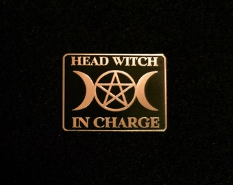Head Witch In Charge Gold and Black pin