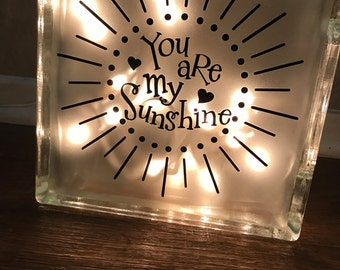 You are my sunshine glass block 8x8