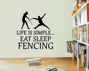 Life Is Simple Fencing Vinyl Sticker Eat Sleep Break Decal Wall Art
