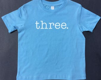 Three Birthday Shirt - Boy Birthday Shirt - Birthday Gift for Boy - Boy Birthday Tee - Three tee - Blue Tee - Birthday Tee - 3 Tee