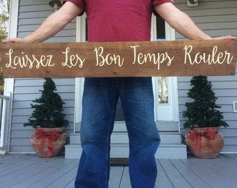 Laissez Les Bon Temps Rouler sign, Let the good times roll sign, Large Wood Sign, Home decor, Louisiana Sign,