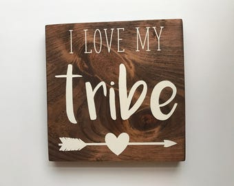 I love my Tribe Wood sign, home decor, wood signs, nursery decor, family, gallery wall