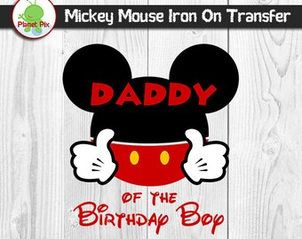 Daddy Of The Birthday Boy Mickey Mouse Iron On Transfer, Birthday Boy Printable Iron On T-Shirt Clipart, DIY Mickey Family Birthday Shirts