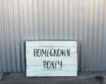 Homegrown Honey Sign