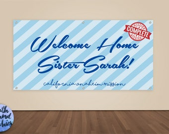 Missionary Banner - Welcome Home Sister - Missionary Homecoming Vinyl Sign - Missionary Welcome Home Banner - LDS Missionary Homecoming