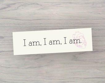 I am, Sylvia Plath Bookmark.