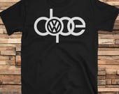 DOPE VW Car/Truck Shirt Tee Short Sleeve Black and White! All Sizes!