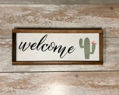 Welcome with cactus - rustic wood sign