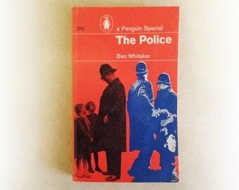 Penguin Special - The Police - Ben Whitaker vintage paperback book - 1964