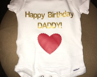 Happy Birthday Daddy! onesie