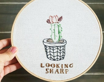 Looking Sharp Hand Embroidered Hoop Art