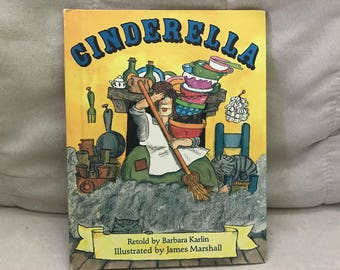 Cinderella Retold by Barbara Karlin and Illustrated by James Marshall
