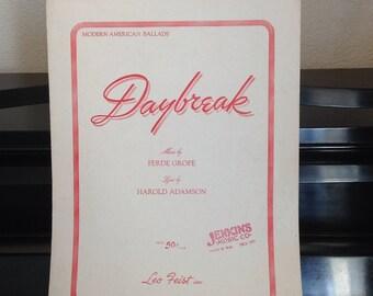 1934 Daybreak -Ferde Grofe and Harlold Adamson - Vintage Sheet Music