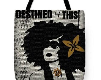 Destined 4 This Boho Tote Bag