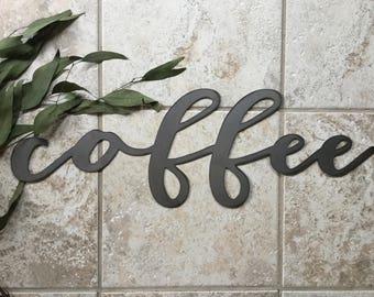 "Metal ""coffee"" Sign"