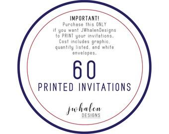 60 Professionally Printed Invitations