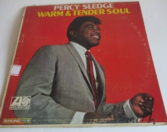 Percy Sledge Warm & Tender Soul MONO AT-8132 Atlantic Records Manufactured and Distributed in Canada Northern Soul 1966 Funk Soul