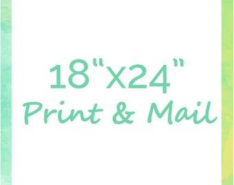 "Print & Mail Any Design at 18""x24"""