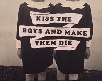 Vintage Collage Print - Kiss The Boys And Make Them Die