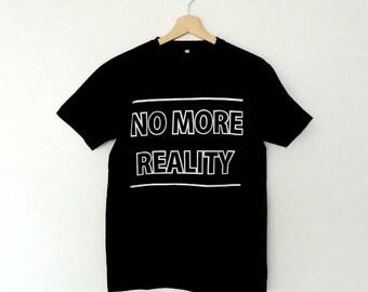 No more reality