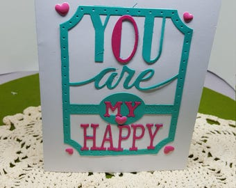 You are my Happy -Customizable cards