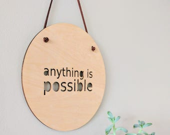 Wall Plaque Roundie - Anything Is Possible