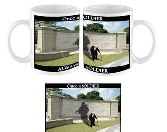 Once a Soldier Always a Soldier Mug. proceeds to benefit Royal British Legion