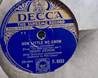 DENNY DENNIS How Little we Know-There's no You F.8553 VGC 78 rpm