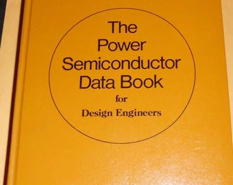 Vintage 1970s Texas Instruments Power Semiconductor Data Book for Design 1st Edition