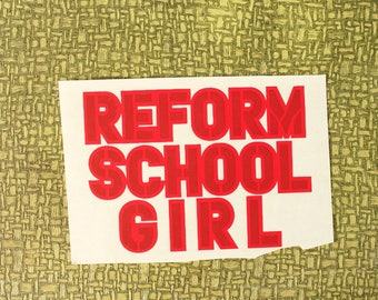 reform school girl heat press transfer iron on for t-shirts, sweatshirts