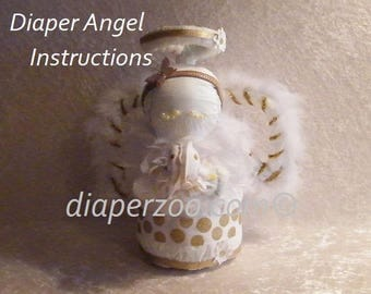 Learn how to make an ANGEL from diapers and baby items. Heavenly INSTRUCTIONS. GR8 baby shower gift.