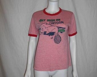 Vintage 70s 80s  tee t shirt  Get High On Oregon