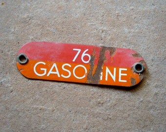 Rusted Metal Orange Red 76 Gasoline Sign Tag - Found Object, Industrial Salvage, Sculpture Altered Art Supplies