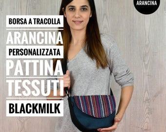 Borsa a tracolla PERSONALIZZATA pattina TESSUTI BLACKMILK mod. Arancina PE2017