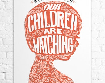 Our Children are Watching : 2017 Women's March commemorative print, Pink, Wall Art, Wall Print, Nursery Wall Art, Nursery Decor, Home Decor