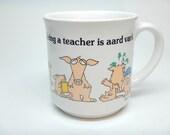 Sandra Boyton Mug - Being a Teacher is Aard Vark - Vintage - Japan