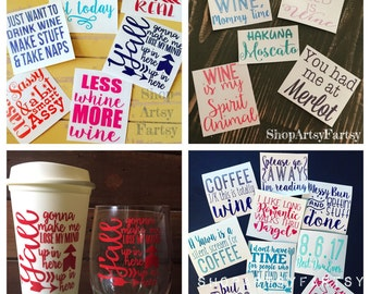 Wine & Coffee Decals for your Yeti, Wine glass or Coffee mugs!