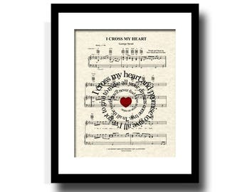 I Cross My Heart by George Strait Spiral Lyric Sheet Music Art Print, Custom Art, Wedding Gift, Name and Date, Anniversary Gift