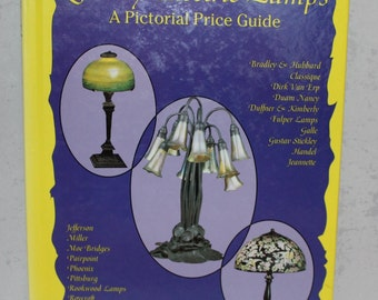 Vintage ID and Price Guide to Electric Lamps by David Dilley, 1992