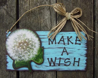 DANDELION Wood Sign - Make A Wish - Original Hand Painted Hand Crafted Wood