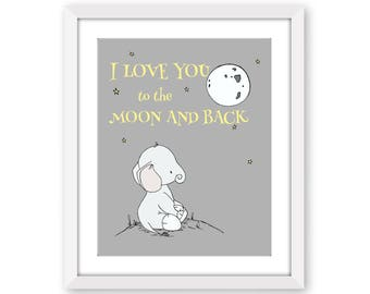 Elephant Nursery Art -- I Love You To The Moon And Back -- Nursery Quote -- Star Art -- Yellow and Gray -- Children's Art -- Kids Wall Art