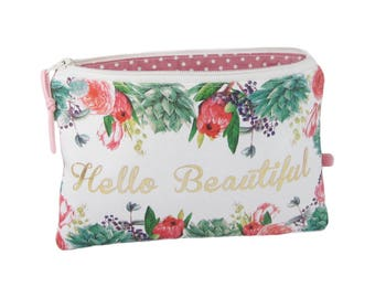 Bridesmaid Gift, Hello Beautiful Bag, Floral Makeup Case, Cosmetic Pouch, Wedding Party Gift, Zip Purse, Personalised Gift, Teacher Gift
