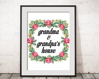 Grandma and Grandpa's House Quote Grandparents Saying Wall Decor Flower Art Print Wall Art Typography Poster Home Decor Printable Poem